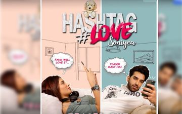 Hashtag Love Soniyea TEASER: Mahira Sharma And Paras Chhabra Ooze Pure Lockdown Love Goals – WATCH