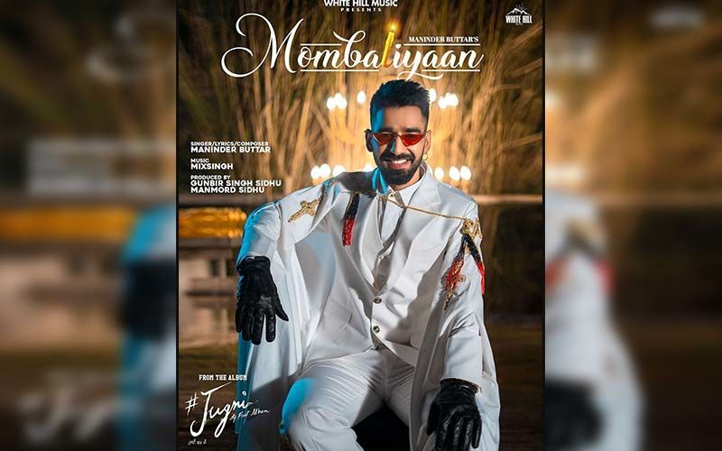 Mombatiyaan: Maninder Buttar Shares An Unseen BTS Video Of His Latest Song From The Album 'Jugni'