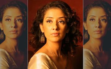 Lockdown Reminds Manisha Koirala Of The Time She Battled Cancer: 'Locked Up In My Apartment, It Was A Thousand Times Worse'