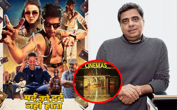 Shocking! INOX Leisure Bans Mard Ko Dard Nahi Hota Over Legal Battle With Ronnie Screwvala