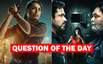 Mardaani 2 Or The Body- Which Film Will You Watch This Weekend?
