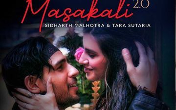 Masakali 2.0 Song: Sidharth Malhotra And Tara Sutaria's Electrifying Chemistry Is Unmissable -VIDEO