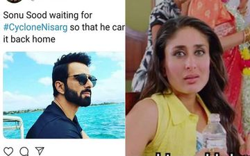 Cyclone Nisarga: Sonu Sood, Kareena Kapoor Khan, And Other Bollywood Stars Inspire Hilarious Memes About The Storm