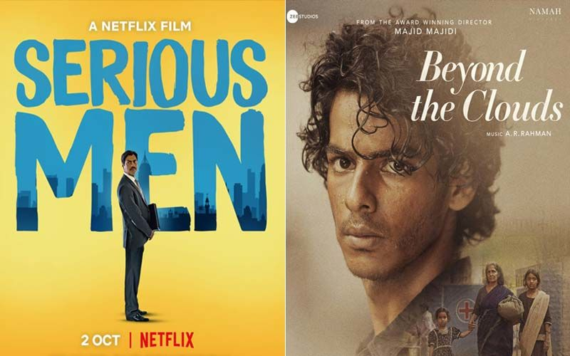 Serious Men And Beyond The Clouds: Two Seriously Laudable OTT Films