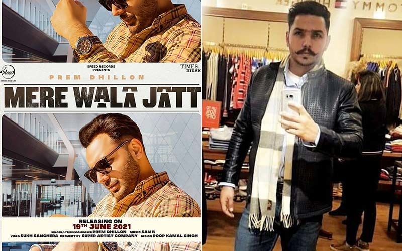 New Song Alert - 'Mere Wala Jatt' By Prem Dhillon Exclusive With 9X Tashan