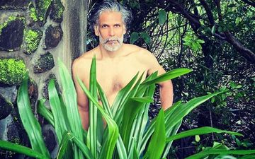 Milind Soman Spends Lockdown In Lonavala, Poses Bare-Chested Behind Lush Green Plants; Netizens Ask, 'Trying To Copy Kiara Advani?'