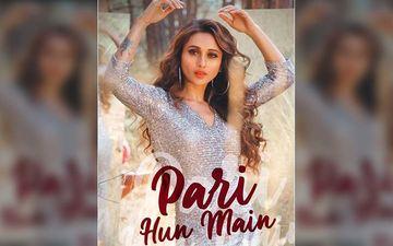 Mimi Chakraborty Shares Poster Of Her Next Song 'Pari Hun Main'
