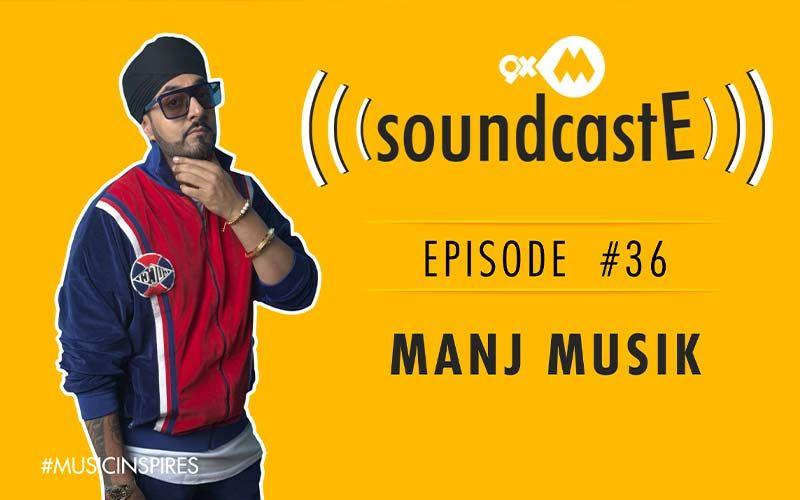 9XM SoundcastE- Episode 36 With Manj Musik