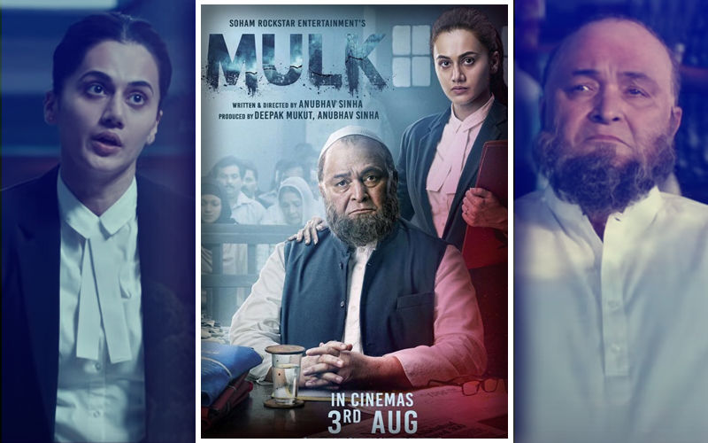 Mulk, Movie Review: You Need Balls To Do This Movie On Distrust & Hatred That's Killing Us
