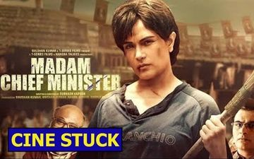 Cine Stuck: Why Should I Return To Theatres To See Madam Chief Minister?