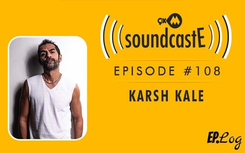 9XM SoundcastE: Episode 108 With Karsh Kale