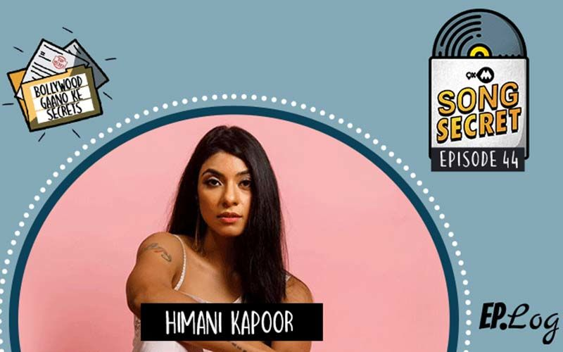 9XM Song Secret Podcast: Episode 44 With Himani Kapoor