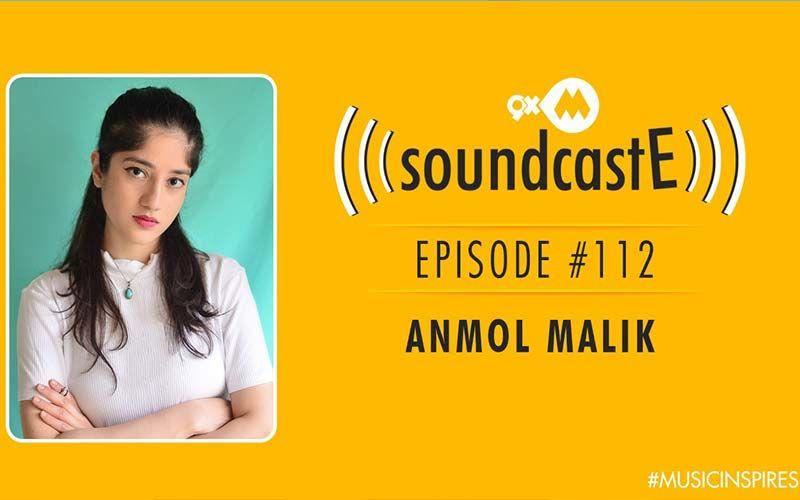 9XM SoundcastE: Episode 112 With Anmol Malik
