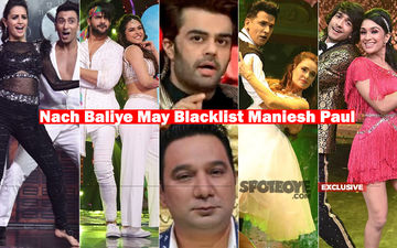 Nach Baliye 9: Big Fight Between Maniesh Paul And Ahmed Khan, 'F**k Off' They Screamed At Each Other- EXCLUSIVE