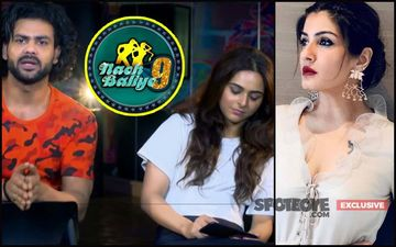 Nach Baliye 9: Before Exit, Madhurima Tuli-Vishal Aditya Singh Get An Earful From Raveena Tandon- EXCLUSIVE