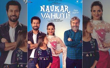 Binnu Dhillon And Kulraj Randhawa Starrer 'Naukar Vahuti Da' First Look Poster Is Out Now