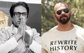 फिल्म ठाकरे में नवाजुद्दीन सिद्दीकी का अभिनय देख मुरीद हुए रोहित शेट्टी