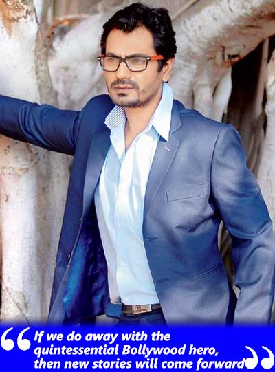 nawazuddin siddiqui talks about recent filmmaking process
