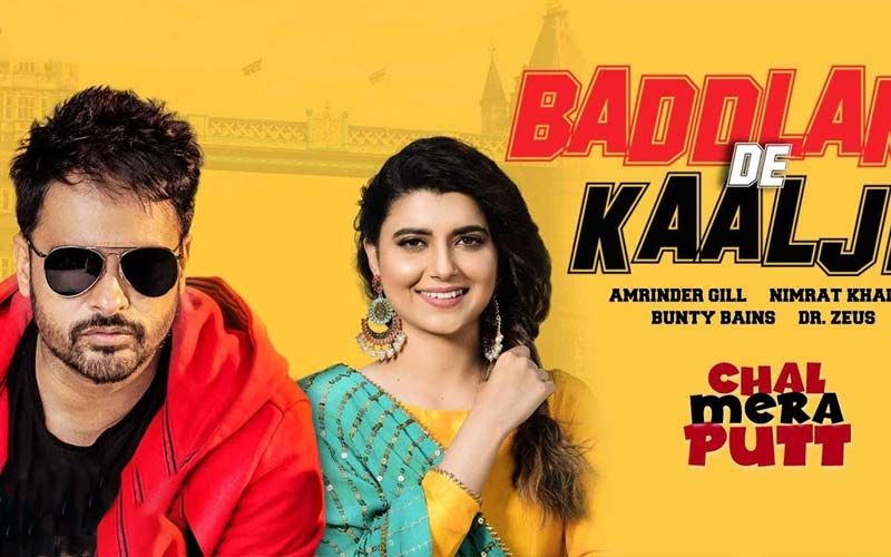 New Song 'Baddlan De Kaalje' From Amrinder Gill And Simi Chahal Starrer 'Chal Mera Putt' Is Out Now