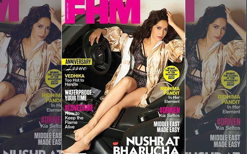 Nushrat Barucha Sizzles On The Cover Of FHM Like A Boss; Exudes Power, Style And Ambition