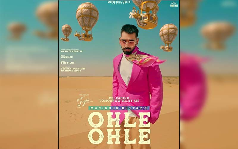 Ohle Ohle: Maninder Buttar Shares The First Look Poster Of His Next Song From The Album 'Jugni'