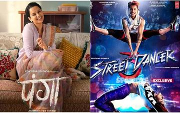 Panga Or Street Dancer- Who Will Win THIS Panga At The Box-Office, Next Friday?- MIXED REACTIONS