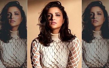 Parineeti Chopra No Longer The Brand Ambassador Of 'Beti Bachao, Beti Padhao' Campaign; Outcome Of Her CAB Tweet?