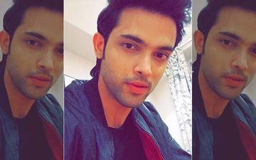 Parth Samthaan Shares A Major Throwback Picture From His School Days, The Transformation Is Truly Commendable- PIC INSIDE