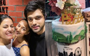 Parth Samthaan's Birthday Bash INSIDE Video; Erica Fernandes And Hina Khan's Excitement Knows No Limits