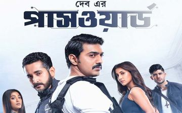 Password: Dev, Paoli Dam, Rukmini Maitra, Adrit Roy,  Parambrata Chatterjee Starrer To Be Release In Bangladesh