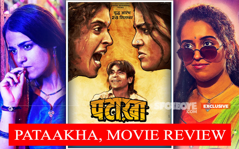 Pataakha, Movie Review: Neither Fuski Nor Dhamakedaar