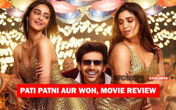 Pati, Patni Aur Woh, Movie Review: Get Set, Go For This Kartik Aaryan-Bhumi Pednekar-Ananya Panday Show