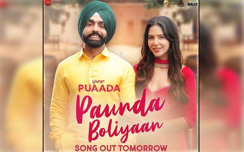 Paunda Boliyaan: The Second Song Of Ammy Virk And Sonam Bajwa's 'Puaada' Is Making Everyone Groove