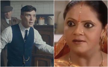 Netflix's Peaky Blinders Gets A 'Rasode Mein Kaun Tha' Twist; Fans Of Saath Nibhaana Saathia's Kokilaben Are Overjoyed