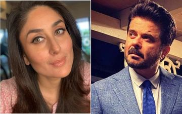 Anil Kapoor Claims Kareena Kapoor Khan Charged A WHOPPING Fee For Veere Di Wedding: 'I Said Bebo Jo Maangegi, De Do'