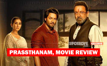 Prassthanam, Movie Review: Sanjay Dutt 'Beats' A Dead Horse And Our Minds Too