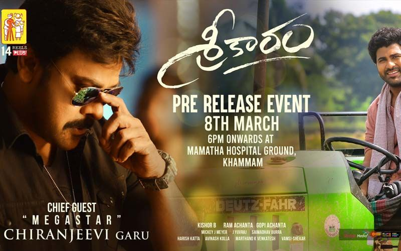 Sreekaram: Megastar Chiranjeevi To Grace The Pre-Release Event To Be Attended By Co-Stars Sharwanand, Priyanka Mohan