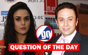 What Do You Think Of Ness Wadia's Orders Of Debarring Preity Zinta From Travelling By His GoAir Airline?