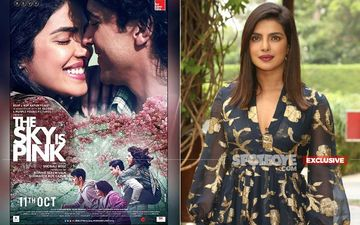 Priyanka Chopra Won't Be Here When The Sky Is Pink Releases And Here's Why- EXCLUSIVE