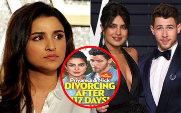 बहन प्रियंका चोपड़ा और जीजा निक जोनस के तलाक की खबर पर परिणीति चोपड़ा ने दिया रिएक्शन
