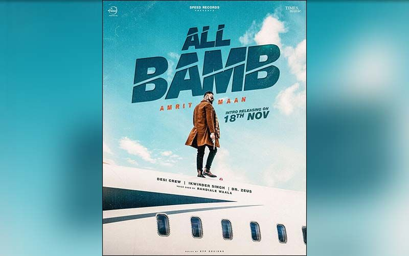 All Bamb: Amrit Maan To Release Intro Song On Nov 18