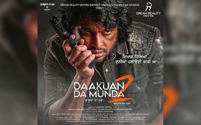 Actor Dev Kharoud To Star In Daakuan Da Munda 2