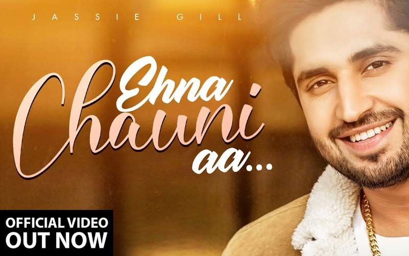 Jassie Gill's New Song 'Ehna Chauni Aa' Is A Romantic Melody