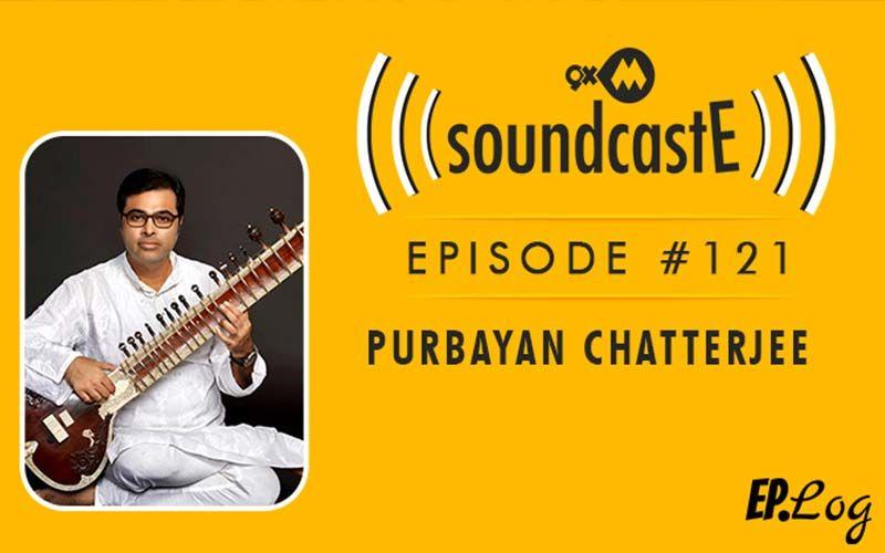 9XM SoundcastE: Episode 121 With Sitar Maestro Purbayan Chatterjee