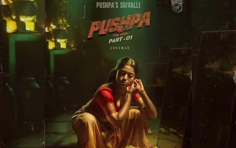 Rashmika Mandanna's First Look As Srivalli From Pushpa Is Jaw-dropping And Fierce