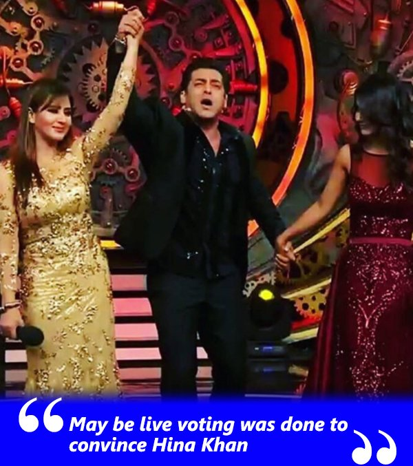 may be live voting was done to convince hina khan