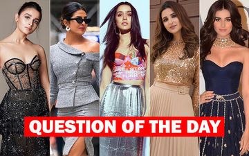 Which Actress Sings The Best- Alia Bhatt, Priyanka Chopra, Shraddha Kapoor, Parineeti Chopra Or Tara Sutaria?