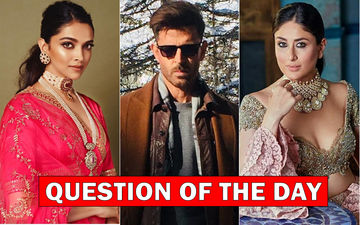 Who Would You Like To See Opposite Hrithik Roshan In The Satte Pe Satta Remake- Kareena Or Deepika?