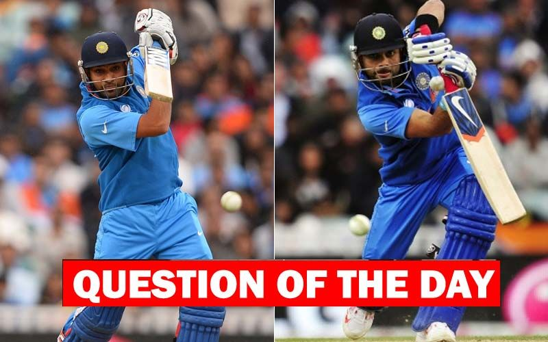 QUESTION OF THE DAY : Do You Think The Rift Between Virat Kohli And Rohit Sharma Is Grave?