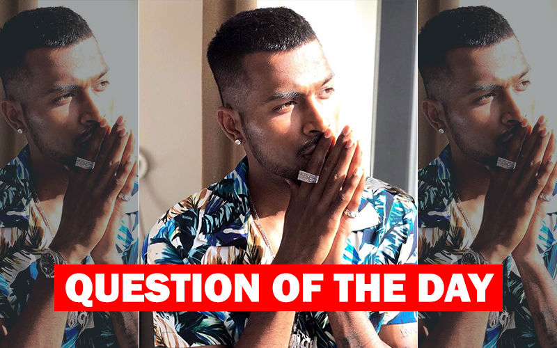 QUESTION OF THE DAY: Do You Think Hardik Pandya's Apology Letter Was Written By Him Or His PR Agency?